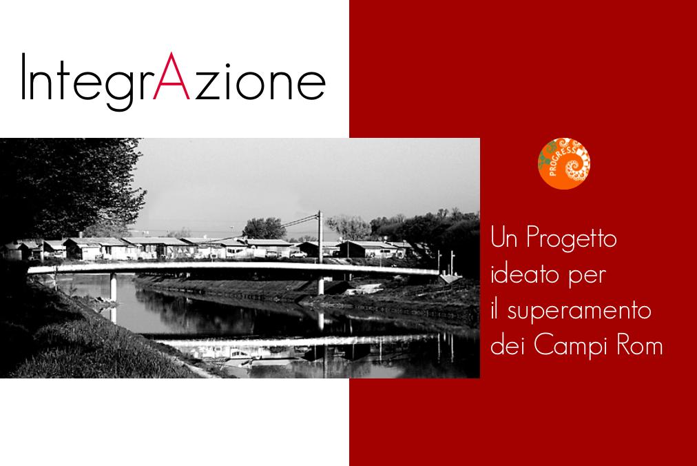 IntegrAzione: Progetto per il superamento dei Campi Rom