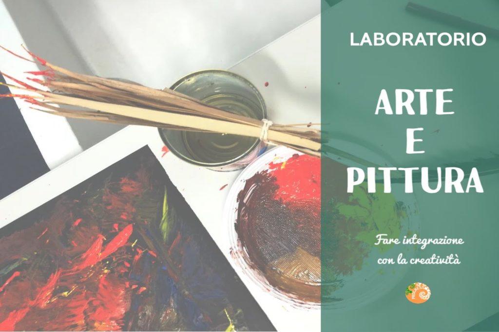 Creatività e Integrazione: Laboratorio Arte e Pittura